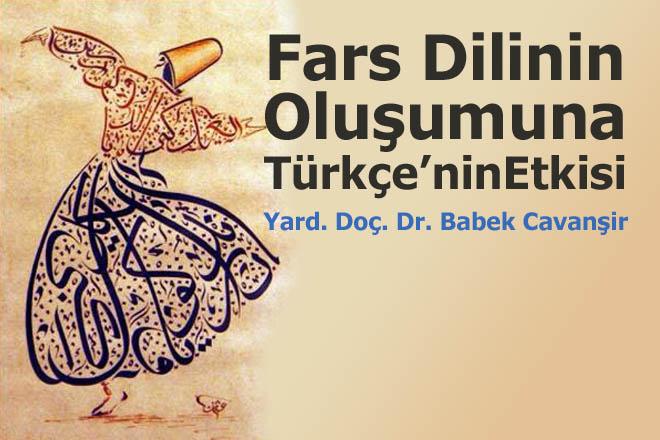 Fars Dilinin Oluşumuna Türkçe'nin Etkisi