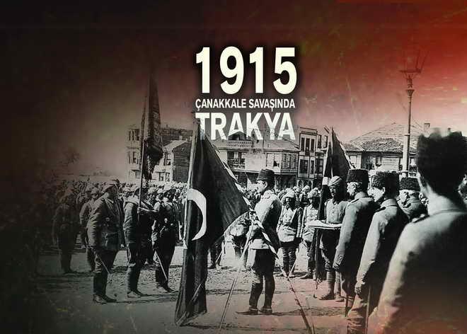 Çanakkale Savaşı'nda Trakya