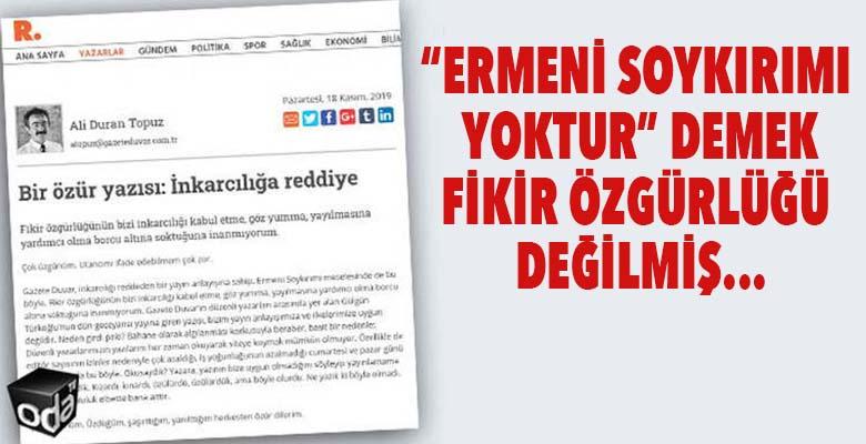 """""""Ermeni soykırımı yoktur"""" demek fikir özgürlüğü değilmiş"""