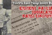 """Binbaşı Pravitz: """"Ermenilere katliam yapıldığı iddialarına kesinlikle karşı çıkıyorum"""""""